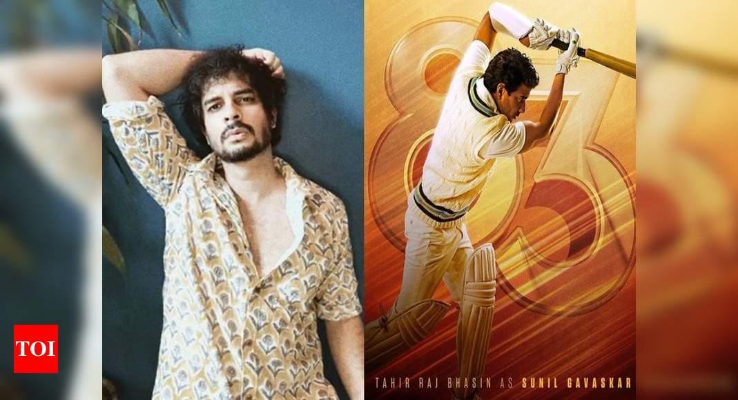 Exclusive! Tahir Raj Bhasin shares his experience of playing Sunil Gavaskar in '83 - Times of India