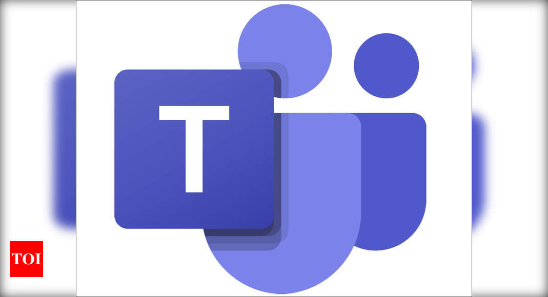 Microsoft teams:  Microsoft Teams to get three new chat modes – Times of India