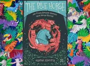 Micro review: 'The Blue Horse and Other Amazing Animals'