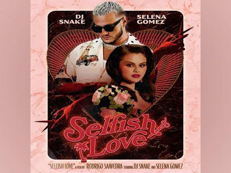 Selena Gomez and DJ Snake drop new bilingual pop track 'Selfish Love'