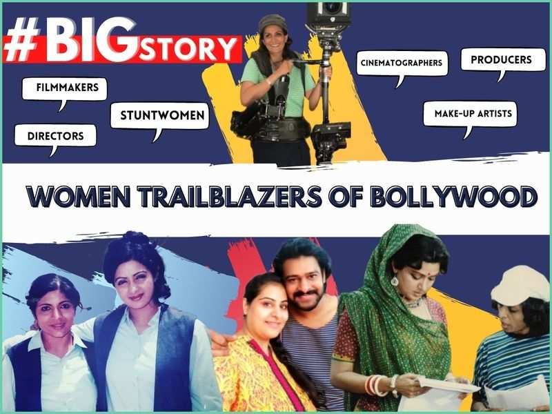 #BigStory! Meet the women who fought the odds to establish themselves in male-dominated professions in Bollywood