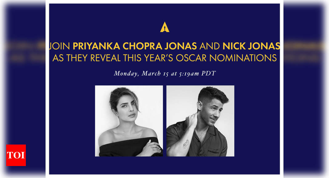 Oscars 2021: Priyanka Chopra and Nick Jonas to announce 93rd Academy Award nominations - Times of India