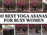 10 best yoga asanas for busy women