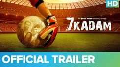 '7 Kadam' Trailer: Amit Sadh, Ronit Roy, Deeksha Seth and Karamveer Choudhary starrer '7 Kadam' Official Trailer