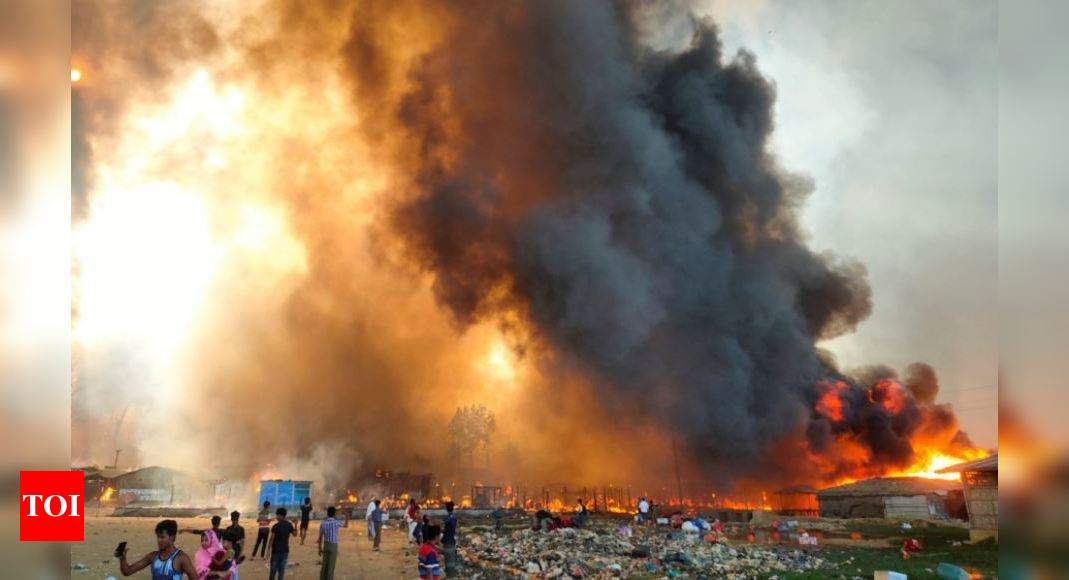 Rohingya Refugee Camp Fire: Several dead, thousands of homes burn as fire sweeps Rohingya camp | World News – Times of India