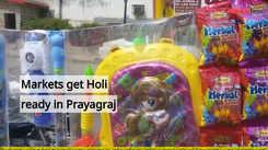 Markets get Holi ready in Prayagraj