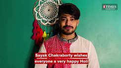 Sayak Chakraborty wishes everyone a very happy Holi