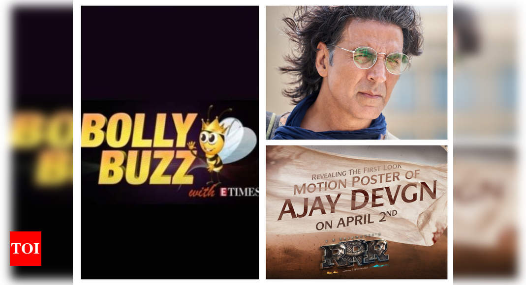 Bolly Buzz: Akshay Kumar unveils his 'Ram Setu' look; Ajay Devgn to drop 'RRR' first look on April 2 – Times of India ►