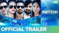 'Switchh' Trailer: Vikrant Massey, Madhu Sneha And Naren Kumar starrer 'Switchh' Official Trailer