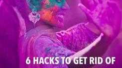 6 hacks to get rid of pakka rang on Rangpanchami