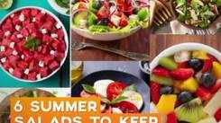6 Summer Salads to soothe you this season