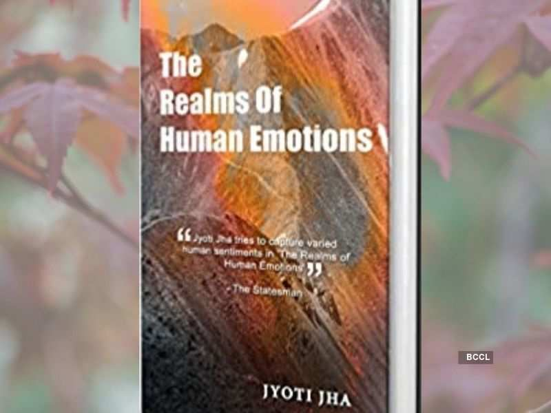 'The Realms Of Human Emotions' by Jyoti Jha