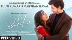 Check Out Latest Hindi Trending Song Music Video - 'Is Qadar' Sung By Tulsi Kumar and Darshan Raval