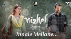 Nizhal | Song - Innale Mellane