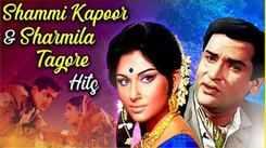 Shammi Kapoor & Sharmila Tagore Hits | Jukebox Collection | Nonstop Evergreen Hit Songs | Romantic Hindi Songs
