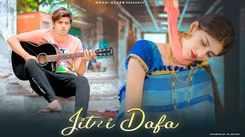 Watch New Hindi Trending Song Music Video - 'Jitni Dafa Dekhu Tujhe' Sung By Yasser Desai, Jeet Gannguli