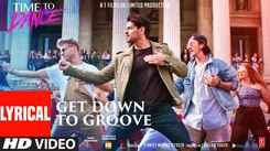 Time To Dance | Song Lyrical - Get Down To Groove