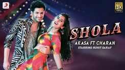 Watch Latest Hindi Official Music Video Song 'Shola' Sung By Akasa And Charan