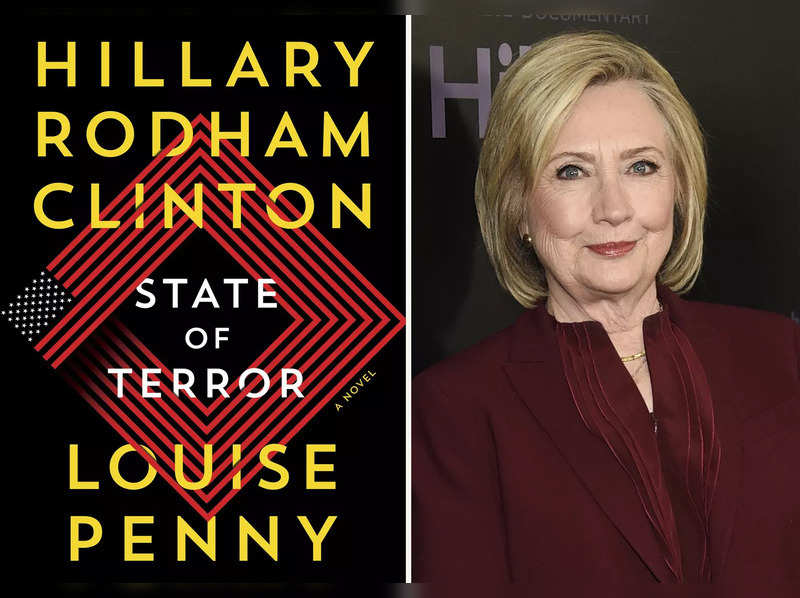 """This combination photo shows cover art for """"State of Terror"""" by former secretary of state Hillary Rodham Clinton and Louise Penny and Clinton, right, at the premiere of the Hulu documentary """"Hillary"""" in New York on March 4, 2020. """"State of Terror"""" is out Oct. 12, 2021. (Simon and Schuster via AP)"""