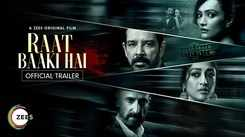 'Raat Baaki Hai' Trailer: Anup Soni and Dipannita Sharma starrer 'Raat Baaki Hai' Official Trailer