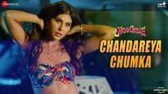 Hello Charlie | Song - Chandareya Chumka