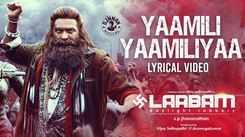 Laabam | Song - Yaamili Yaamiliyaa (Lyrical)