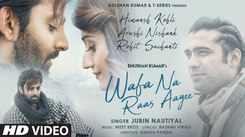 Check Out Latest Trending Hindi Song Music Video - 'Wafa Na Raas Aayee' Sung By Meet Bros Feat. Jubin Nautiyal