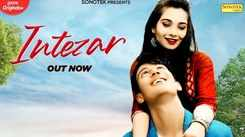 Watch New Hindi Song Music Video - 'Intezar' Sung By Dinesh Chaudhary
