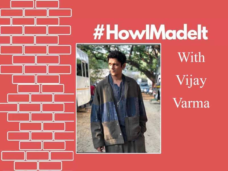 #HowIMadeIt!  Vijay Varma: I had reservations before signing up to play the girl-assaulter in 'Pink'