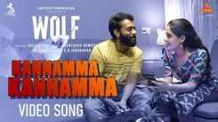 Wolf | Song - Kannammaa Kannamma