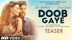 Watch New 2021 Hindi song Teaser - 'Doob Gaye' Sung By Guru Randhawa featuring Urvashi Rautela