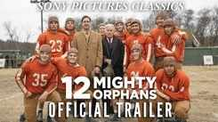 12 Mighty Orphans - Official Trailer