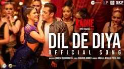 Radhe | Song - Dil De Diya