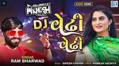 Listen To Latest Gujarati Music Audio Song - 'Dj Vedhi Vedhi' (Remix) Sung By Ram Bharwad
