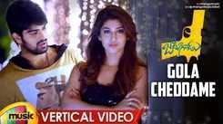 Check Out Popular Telugu Vertical Video Song 'Gola Cheddame' From Movie 'Jadoogadu' Starring Naga Shaurya and Sonarika Bhadoria