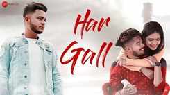Check Out Latest Hindi Song Music Video - 'Har Gall' Sung By Aniket Sambyal