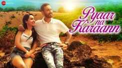 Watch New Hindi Song Music Video - 'Pyaar Na Karaann' Sung By Deepp C