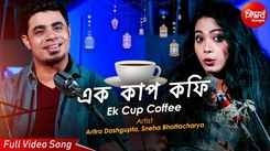 Watch Latest Bengali Romantic Song - 'Ek Cup Coffee' Sung By Aritra Dasgupta and Sneha Bhattacharya