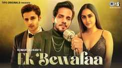 Check Out New Hindi Trending Song Music Video - 'Ek Bewafaa' Sung By Sameer Khan