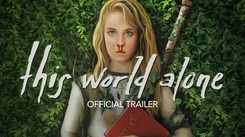 This World Alone - Official Trailer