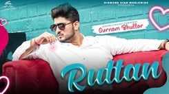 Check Out New Punjabi Song Music Video - 'Ruttan' (Audio) Sung By Gurnam Bhullar