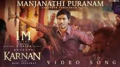 Karnan | Song - Manjanathi Puranam