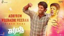 Sarbath | Song - Adhirum Veeradhi Veeran