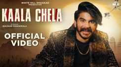 Check Out Latest Haryanvi Trending Song Music Video - 'Kaala Chela' Sung By Gulzaar Chhaniwala
