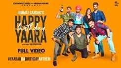 Watch New Punjabi Trending Song Music Video - 'Happy Birthday Yaara' Sung By Himmat Sandhu