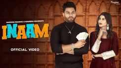 Check Out Latest Haryanvi Song Music Video - 'Inaam' Sung By Masoom Sharma, Manisha Sharma