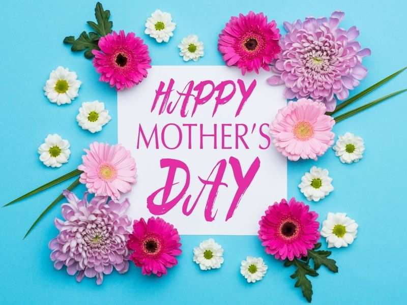Happy Mother's Day 2021: Images, Wishes, Messages, Quotes, Pictures and Greeting Cards To Send On Mother's Day