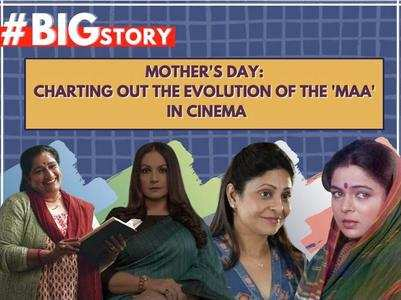 #BigStory! Evolution of mothers in cinema