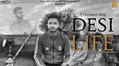 Watch Latest 2021 'Haryanvi' Song Music Video - 'Desi Life' Sung by Yuwaan Shekhawat