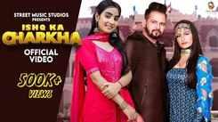 New Haryanvi Gana: Latest 2021 'Haryanvi' Song Music Video - 'Ishq Ka Charkha' Sung by Renuka Panwar